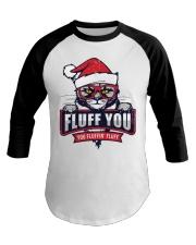 Fluff You  Baseball Tee thumbnail