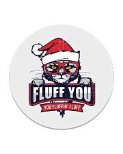 Fluff You  Circle Coaster thumbnail