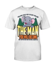 The Man You Will Become Classic T-Shirt front