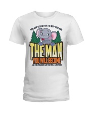 The Man You Will Become Ladies T-Shirt thumbnail