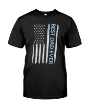 Best Dad Ever Distressed Flag T-Shirt Classic T-Shirt front