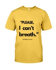 I can't breath  Classic T-Shirt front