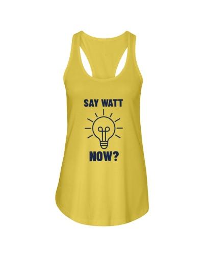 Say watt now