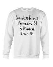 Between Proverbs 31 and Madea There's Me Crewneck Sweatshirt thumbnail