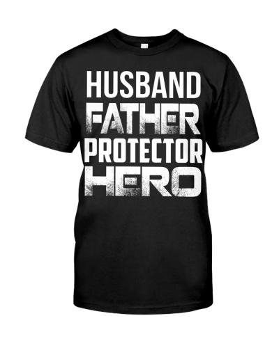 Father Husband Protector Hero Shirt