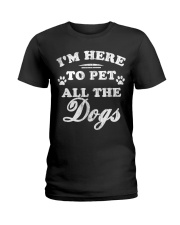 Limited-Edition-To-Pet-All-The-Dogs Ladies T-Shirt front