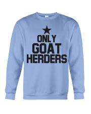 Only Goat Herders Goat Shirt Farmer Shirt Goat Shi Crewneck Sweatshirt thumbnail
