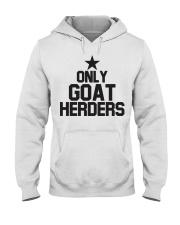 Only Goat Herders Goat Shirt Farmer Shirt Goat Shi Hooded Sweatshirt thumbnail