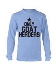 Only Goat Herders Goat Shirt Farmer Shirt Goat Shi Long Sleeve Tee thumbnail