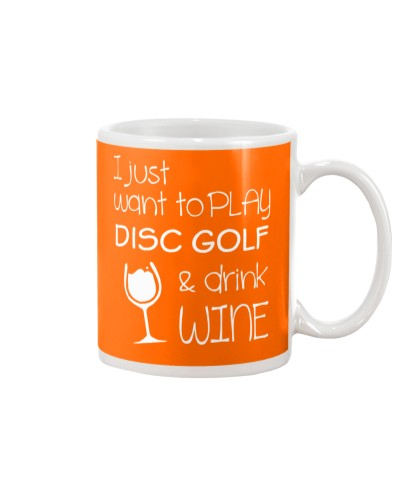 I just want to play Disc Golf and drink Wine