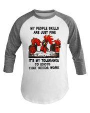 my people skills are just fine Baseball Tee front