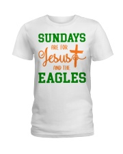 Sundays are for Jesus and the Eagles Ladies T-Shirt front