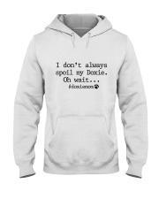 I DON'T ALWAYLS SPOIL MY DOXIE - OH WAIT Hooded Sweatshirt thumbnail