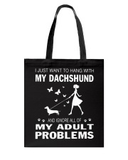 I JUST WANT TO HANG WITH MY DACHSHUND Tote Bag tile