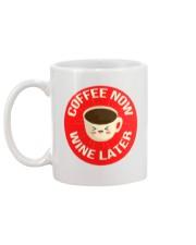 Coffee Now Wine Later Mug back
