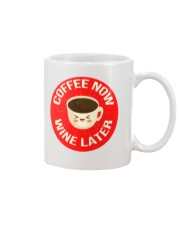 Coffee Now Wine Later Mug front