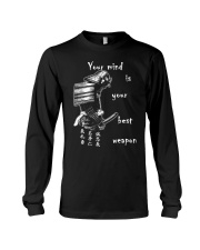 Your mind is your best weapon Long Sleeve Tee thumbnail