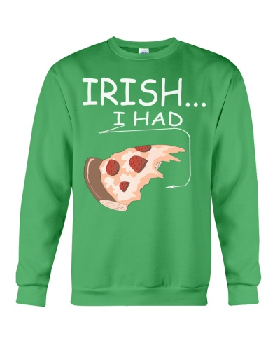 Irish I Had Pizza Funny Patricks Day Shirt