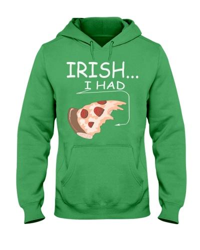 Irish I Had Pizza Funny Patricks Day Shirt