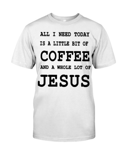 I LOVE COFFEE AND JESUS - LIMITED EDITION