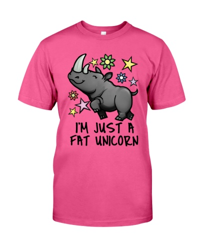 I'M JUST A FAT UNICORN