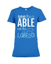 See the Able not the Label Premium Fit Ladies Tee thumbnail