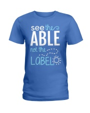 See the Able not the Label Ladies T-Shirt front
