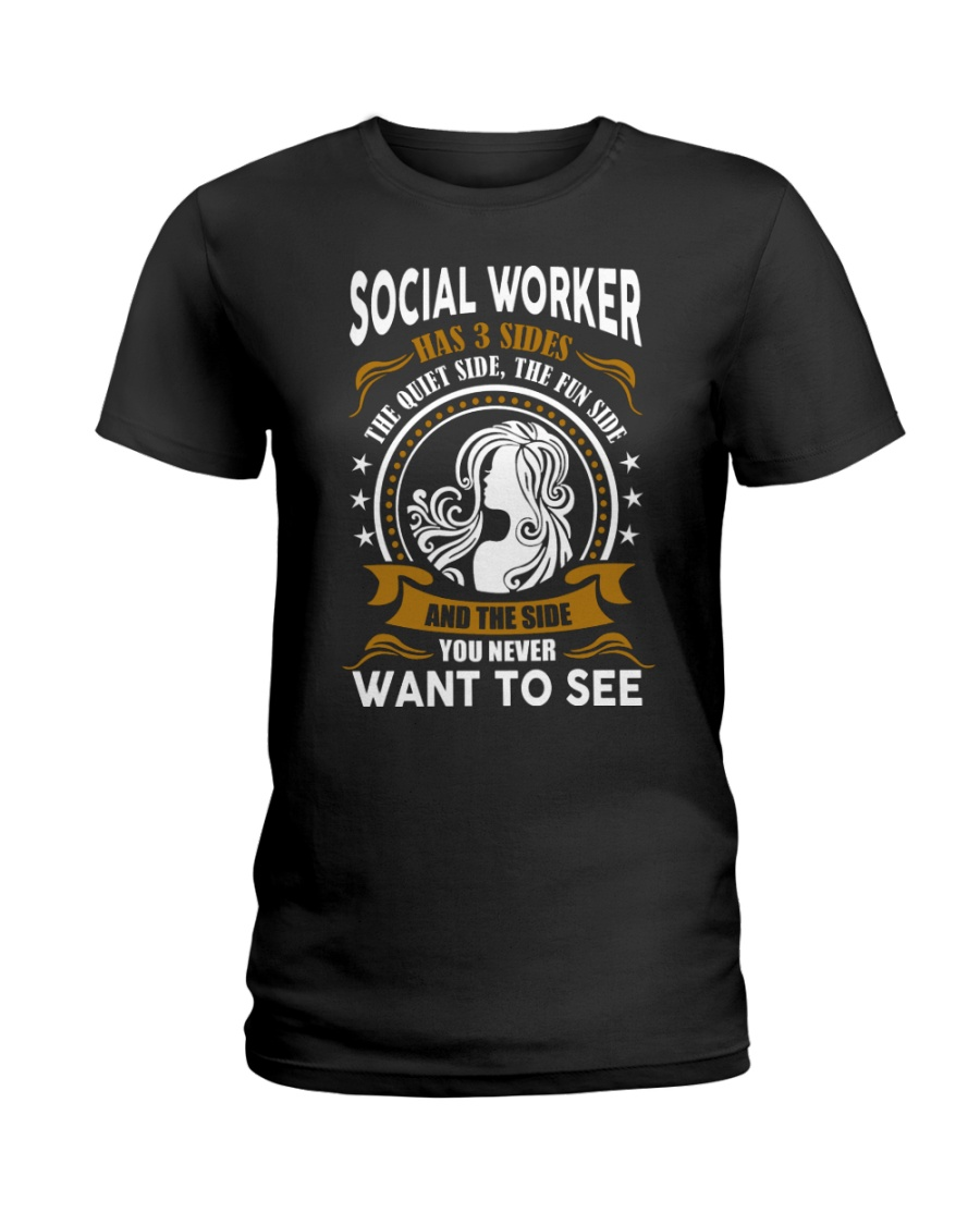 Social Worker Has 3 Sides Ladies T-Shirt