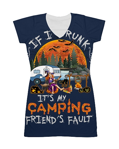 If I Am Drunk It's My Camping Friends' Fault Funny