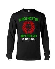 Black History Didn't start with Slavery Long Sleeve Tee thumbnail