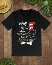 Why Fit In When You Were Born To Stand Out Autism  Classic T-Shirt lifestyle-mens-crewneck-front-18