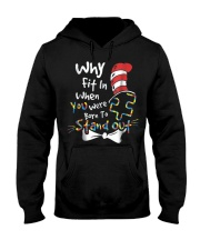 Why Fit In When You Were Born To Stand Out Autism  Hooded Sweatshirt thumbnail