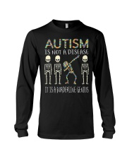 Autism i  not a disease Long Sleeve Tee thumbnail