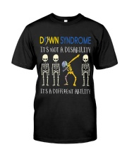 Down Syndrom it's not a disability Classic T-Shirt front