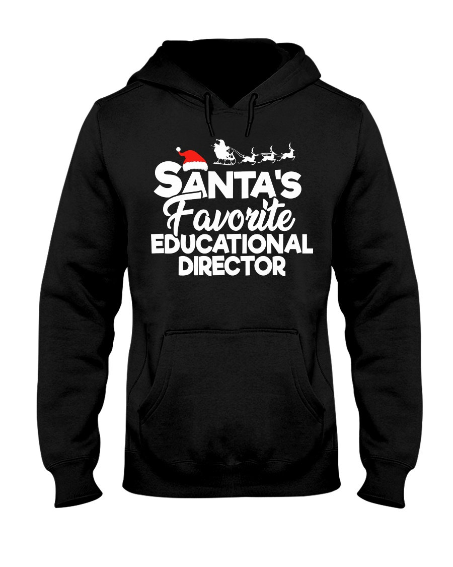 Santa's favorite Educational Director Hooded Sweatshirt
