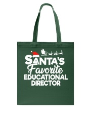 Santa's favorite Educational Director Tote Bag thumbnail