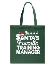 Santa's favorite Training Manager Tote Bag thumbnail