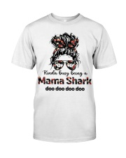 mama shark Classic T-Shirt front