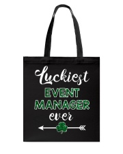 Luckiest Event Manager Ever Tote Bag thumbnail