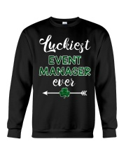 Luckiest Event Manager Ever Crewneck Sweatshirt thumbnail