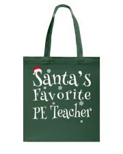 Santa's favorite PE Teacher Tote Bag thumbnail