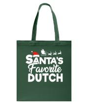 Santa's favorite Dutch Tote Bag thumbnail