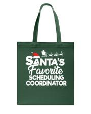 Santa's favorite Scheduling Coordinator Tote Bag thumbnail