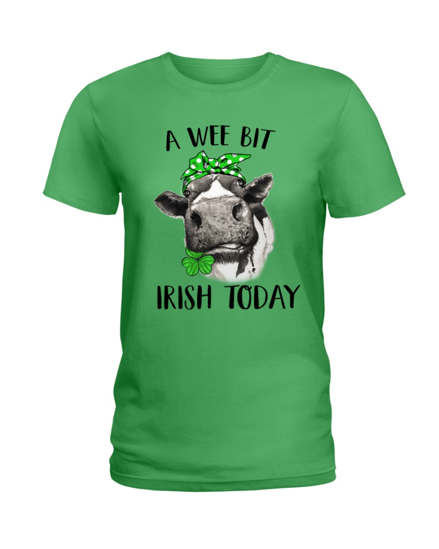A wee bit Irish today - Heifer Ladies T-Shirt