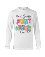 Best freakin' Aunt and Godmother ever Long Sleeve Tee thumbnail