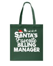 Santa's favorite Billing Manager Tote Bag thumbnail
