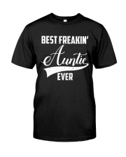 Best freakin' auntie ever Classic T-Shirt thumbnail