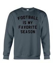 Football is my favorite season Crewneck Sweatshirt tile