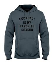 Football is my favorite season Hooded Sweatshirt thumbnail