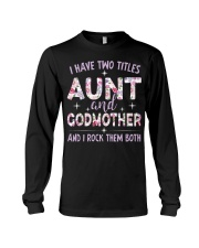Rockin' Aunt and Godmother Long Sleeve Tee tile